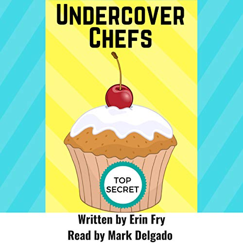 Undercover Chefs audiobook cover art
