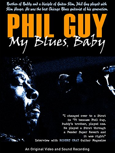 Phil Guy - My Blues Baby