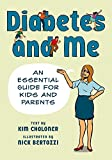 Diabetes and Me: An Essential Guide for Kids and Parents - Nick Bertozzi
