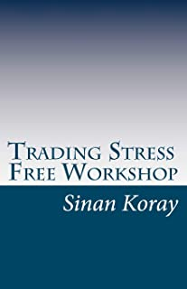 Trading Stress Free Workshop: Sydney, Australia - May 2010