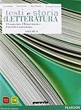 Testi e storia della letteratura. Vol. B: L'umanesimo, il Rinascimento e l'età della Controriforma. Per le Scuole superiori. Con espansione online