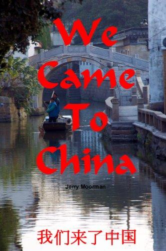 We Came To China (English Edition)