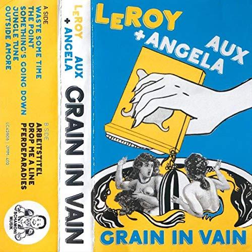 grain in vain angela aux leroy lp [Vinilo]