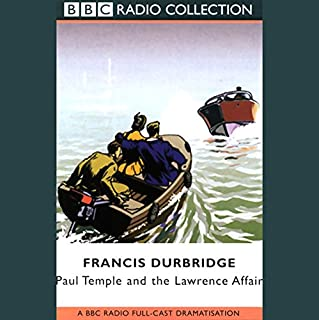 Paul Temple and the Lawrence Affair (Dramatised) cover art