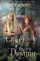 Court of Destiny: An Urban Fantasy (Magick and Misfits)