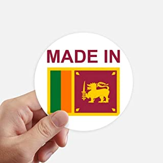 DIYthinker Made in Sri Lanka Country Love Round Stickers 10cm Wall Suitcase Laptop Motobike Decal 8pcs
