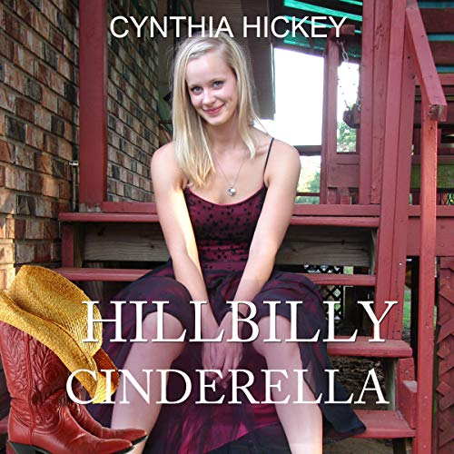 Hillbilly Cinderella Audiobook By Cynthia Hickey cover art