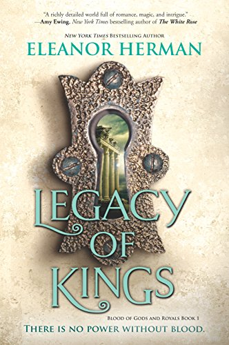 Legacy of Kings (Blood of Gods and Royals, 1, Band 1)
