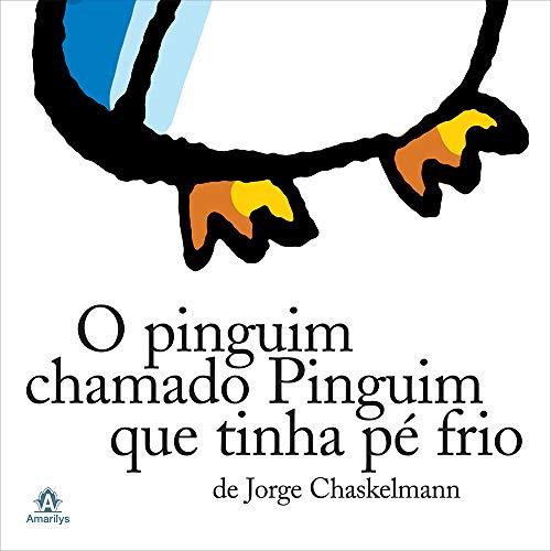 O pinguim chamado Pinguim que tinha pé frio