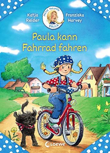 Meine Freundin Paula - Paula kann Fahrrad fahren: Erstlesebuch für Mädchen ab 5 Jahre
