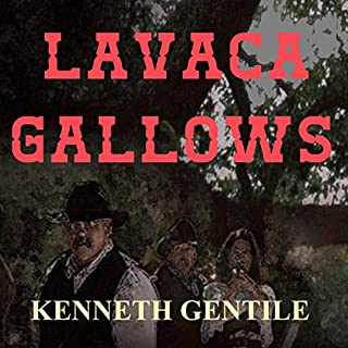 Lavaca Gallows: The Hoskins Hanging audiobook cover art