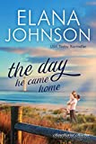 The Day He Came Home: Sweet Contemporary Romance (Hawthorne Harbor Romance Book 5) (English Edition)
