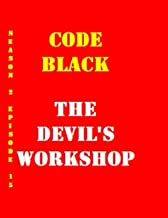 Code Black The Devil's Workshop Collectible Notebook for Library Decoration (110 Page Diary ): Tv show Gift Notebook (Code...