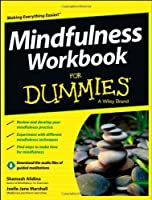 Mindfulness Workbook For Dummies by Shamash Alidina Joelle Jane Marshall(2013-05-13)