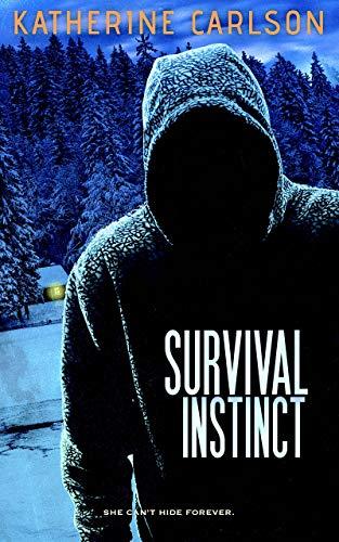 Survival Instinct: A chilling psychological thriller (Jeannie Parker Book 1) by [Katherine Carlson]