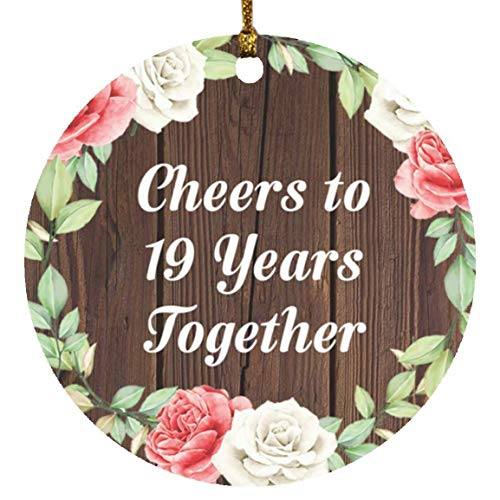 19th Anniversary Cheers To 19 Years Together - Circle Wood Ornament A Christmas Tree Hanging Decor - for Wife Husband Wo-men Her Him Couple Wedding Birthday Anniversary Mother's Father's Day
