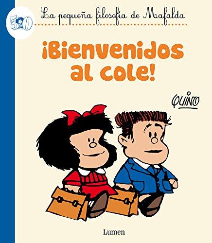 Mafalda. ¡Bienvenidos al cole!