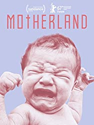 motherland which is one of the best pregnancy movies
