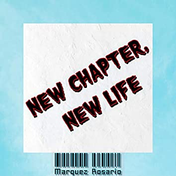 new chapter, new life