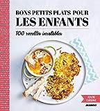 100% cuisine - Bons petits plats pour les enfants