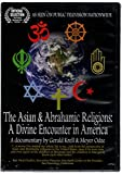 The Asian & Abrahamic Religions: A Divine Encounter in America