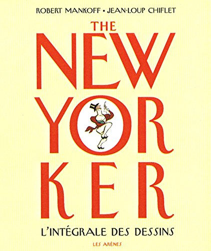 The New-Yorker : L'intégrale (humour)