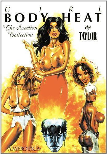 Girl: Body Heat: The Erection Collection by Taylor, Kevin J. (1999) Paperback