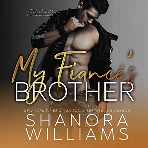 My Fiance's Brother Audiobook By Shanora Williams cover art
