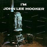 I'm John Lee Hooker (Remastered)