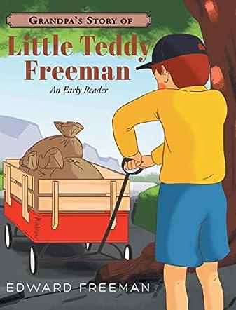 Grandpa's Story of Little Teddy Freeman