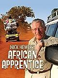 Nick Hewer's African Apprentice