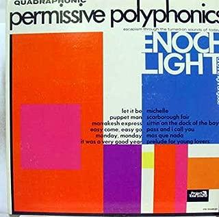 ENOCH LIGHT PERMISSIVE POLYPHONICS vinyl record