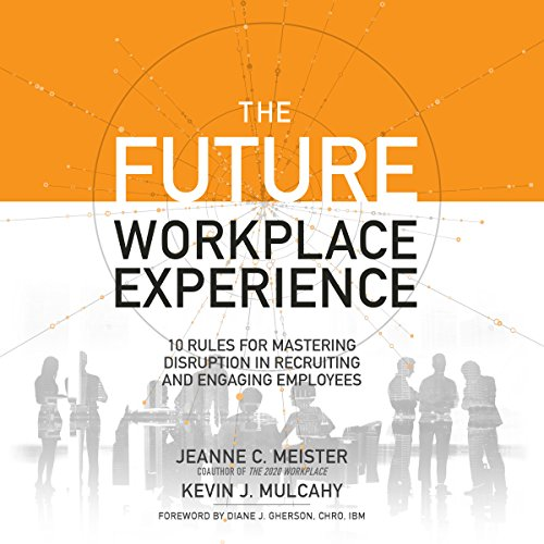 The Future Workplace Experience cover art