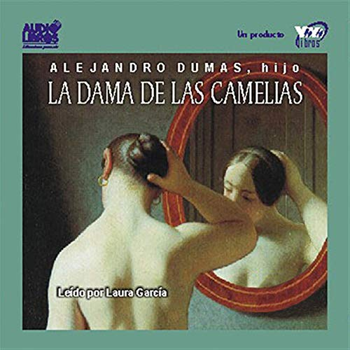 La Dama de las Camelias [The Lady of the Camellias] cover art