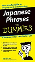 Japanese Phrases For Dummies. (For Dummies Series)