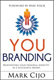 YOU BRANDING: Personal Branding Book - It's all about YOU (English Edition)