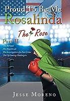 Proud to Be Me Rosalinda: Part II