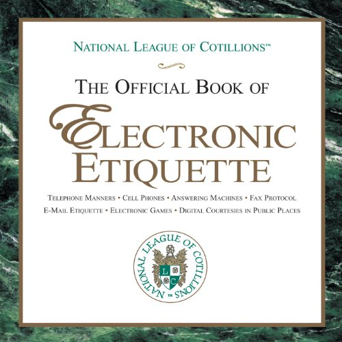 The Official Book of Electronic Etiquette audiobook cover art