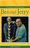 Ben and Jerry (Inventors & Creators)