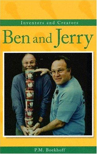 Ben & Jerry (Inventors & Creators)