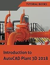Introduction to AutoCAD Plant 3D 2018