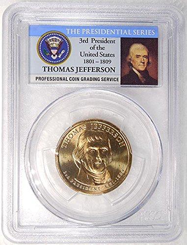 2007 P Pos. B Thomas Jefferson Presidential Dollar PCGS MS 65 FDI Presidential Label Holder