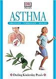 DK Praxis: Asthma - John Ayres