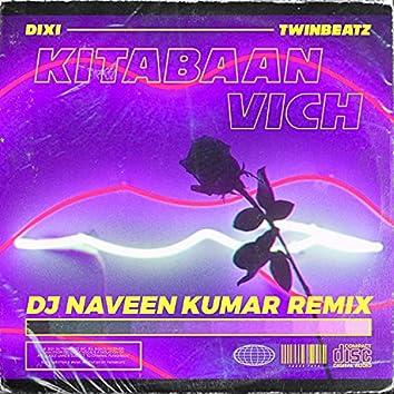Kitabaan Vich (DJ Naveen Kumar Remix) (DJ Naveen Kumar Remix)