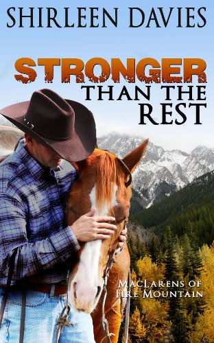 Book: Stronger than the Rest (MacLarens of Fire Mountain Historical Western Romance Series Book 4) by Shirleen Davies