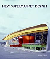 New Supermarket Design