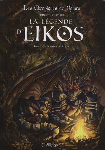 La légende d'Eikos, Tome 1 : Le Seigneur des Loups