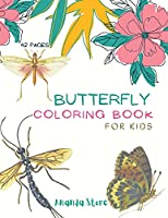 Butterfly Coloring Book: Butterfly Coloring Book for Kids: Butterflys Coloring Book For kids 40 Big, Simple and Fun Designs: Ages 3-8, 8.5 x 11 Inches