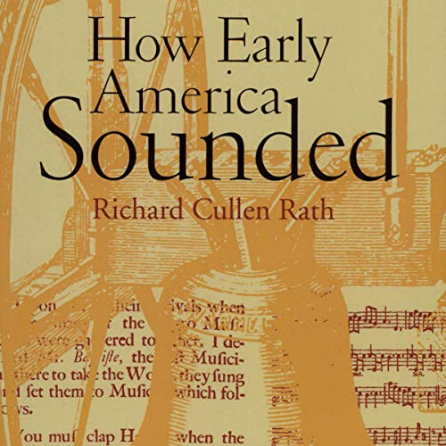 How Early America Sounded audiobook cover art