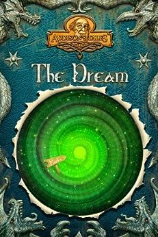 The Dream (Addison's Tales Book 1) by [Cornelius Elmore Addison]
